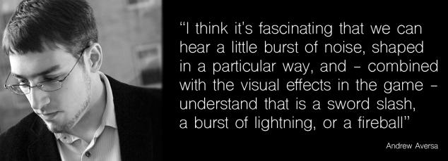 retro game sound design interview quote - Andrew Aversa