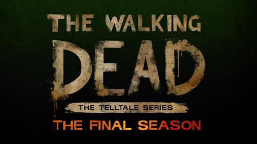 The Walking Dead The Final Season Telltale